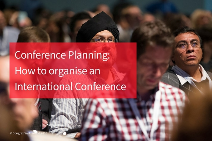 Conference Planning - How to organise an International Conference