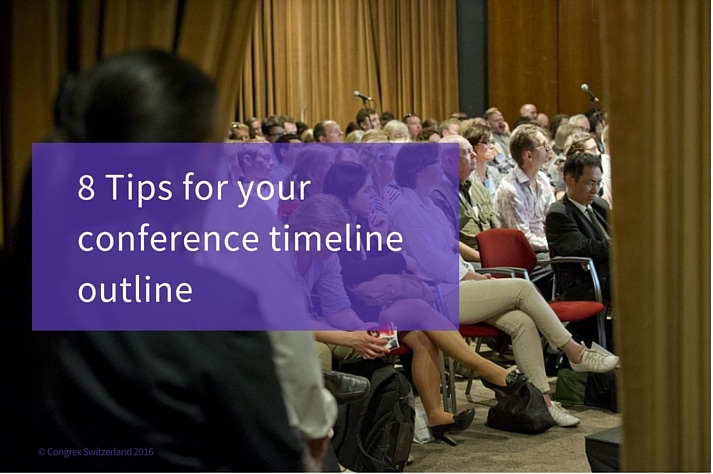 8 Tips For Your Conference Timeline Outline