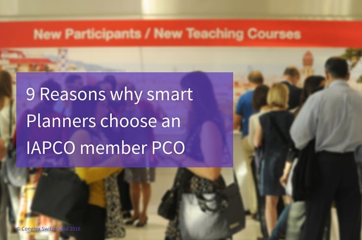 9 reasons why smart Planners choose an IAPCO member PCO