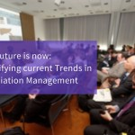 The Future is now: Identifying current Trends in Association Management