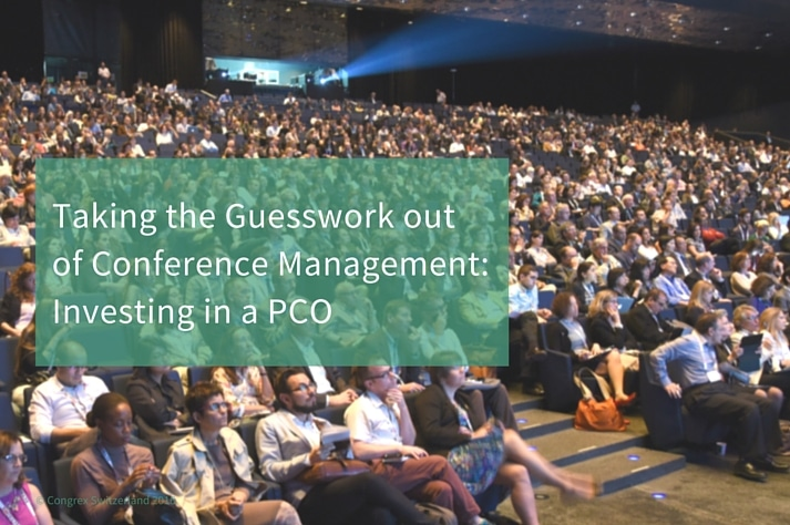 Taking the Guesswork Out of Conference Management: Investing in a PCO