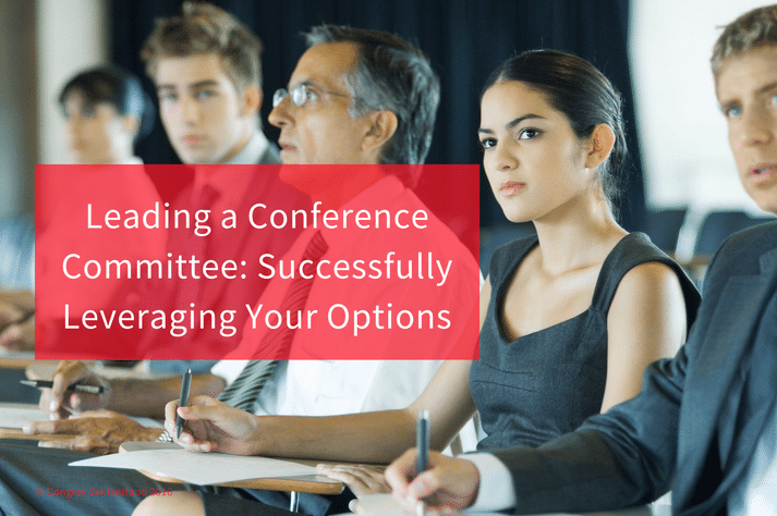 Leading a Conference Steering Committee: Successfully Leveraging Your Options