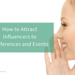 How to Attract Influencers to Conferences and Events