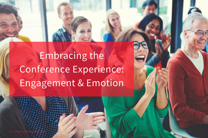 Embracing the Conference Experience: Engagement and Emotion