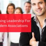 Defining Leadership for Modern Associations
