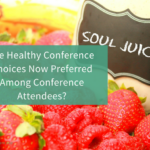 Are Healthy Conference Choices Now Preferred Among Conference Attendees?