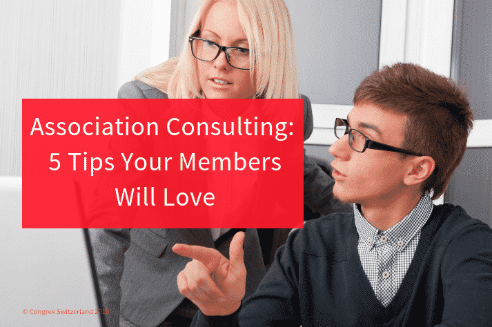 Association Consulting: 5 Tips Your Members Will Love