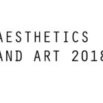 Aesthetics and Art 2018