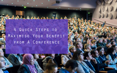 4 Quick Steps to Maximise Your Professional Conference