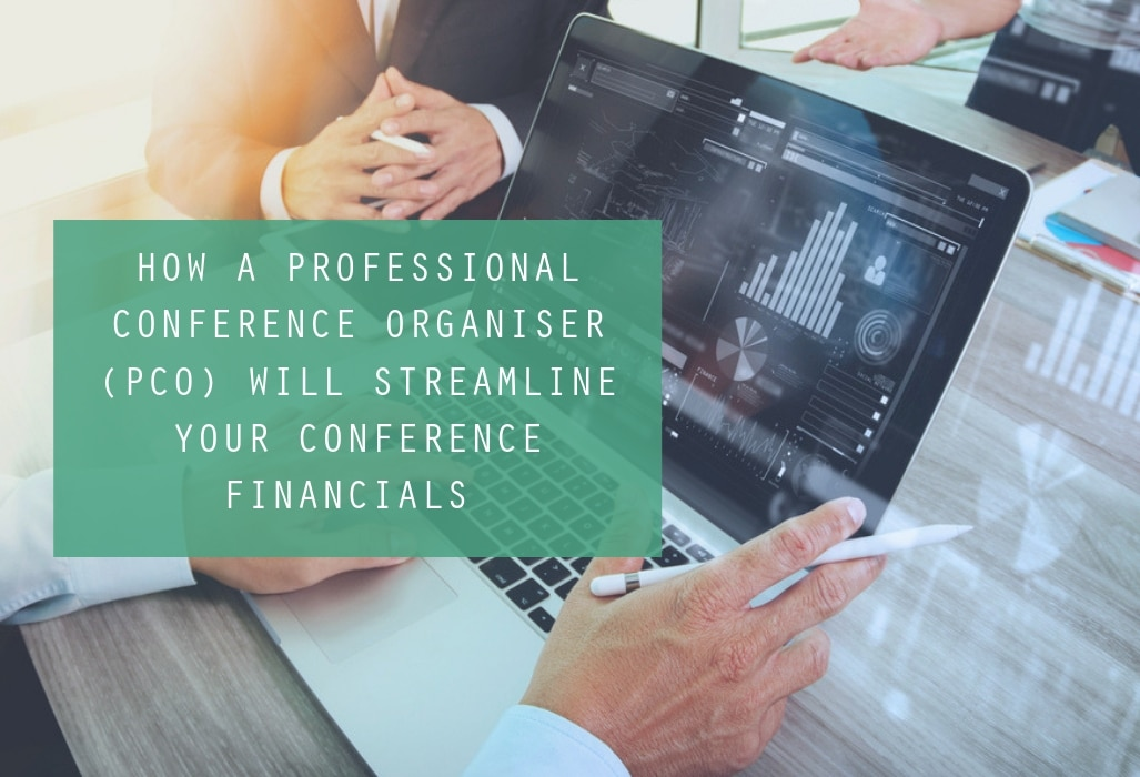 How A Professional Conference Organiser (PCO) Will Streamline Your Conference Financials