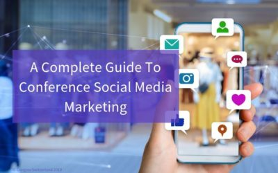 A Complete Guide To Conference Social Media Marketing