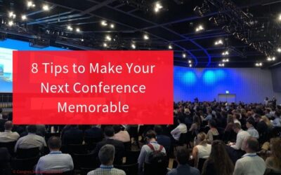 8 Tips to Make Your Next Conference Memorable