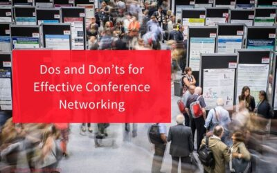 Dos and Don'ts for Effective Conference Networking