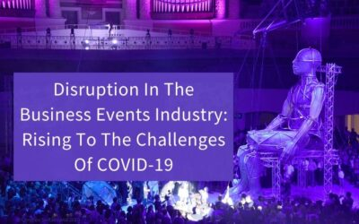 Disruption In The Business Events Industry: Rising To The Challenges Of COVID-19