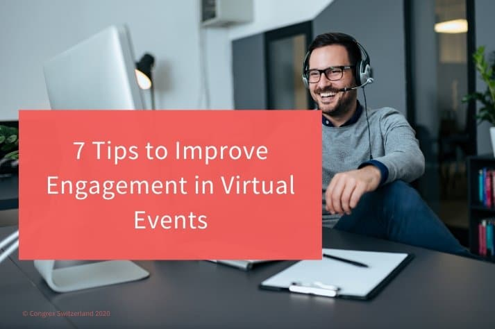 7 Tips to Improve Engagement in Virtual Events