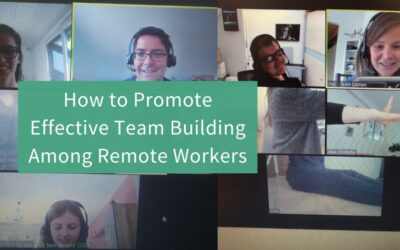 Effective Team Building Among Remote Workers