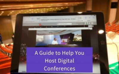 A Guide To Help You Host Digital Conferences
