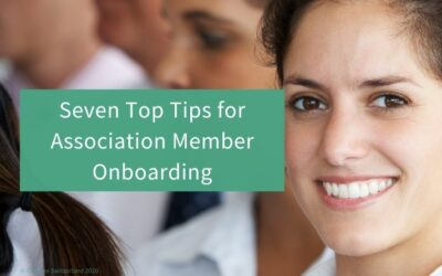 Seven Top Tips for Association Member Onboarding
