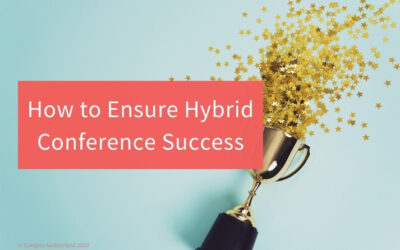 How to Ensure Hybrid Conference Success