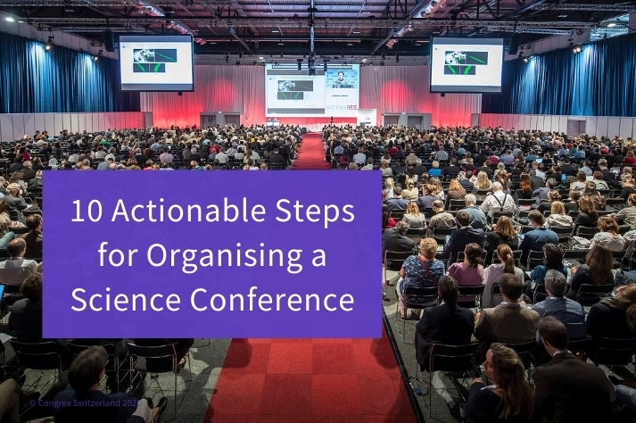 10 Actionable Steps for Organising a Science Conference
