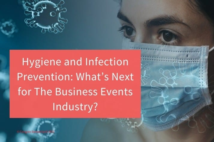 Hygiene Infection Prevention business event s