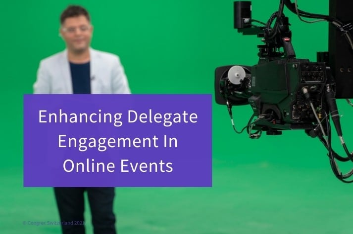 Enhancing Delegate Engagement In Online Events